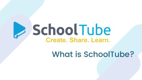 Thumbnail for entry What Is SchoolTube ?