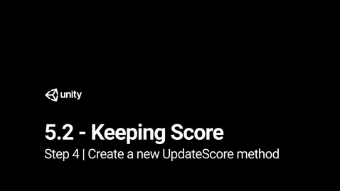 Thumbnail for entry 5.Create a new UpdateScore method