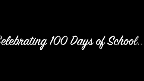 Thumbnail for entry 100th Day Celebration 2020.mp4