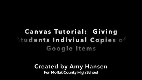 Thumbnail for entry Make a Copy for Each Student:  The External Tool in Canvas Assignments