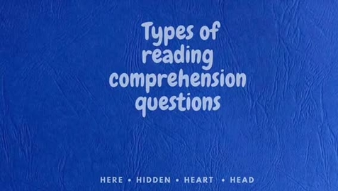 Thumbnail for entry Types of reading comprehension questions