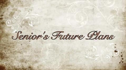 Thumbnail for entry Seniors' Future Plans