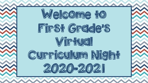 Thumbnail for entry First Grade Curriculum Night!