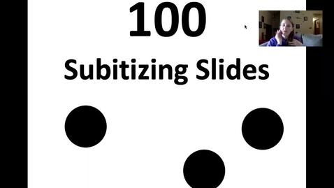Thumbnail for entry subitizing slides.mp4