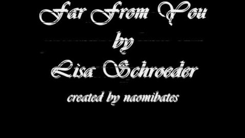 Thumbnail for entry Far From You by Lisa Schroeder