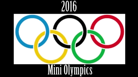 Thumbnail for entry The Mini Olympics - WSCN PTV (2015-2016)