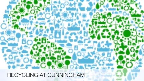 Thumbnail for entry Recycling at Cunningham