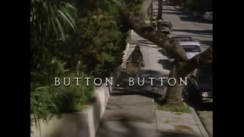 Thumbnail for entry Button, Button (Twilight Zone, 1986)