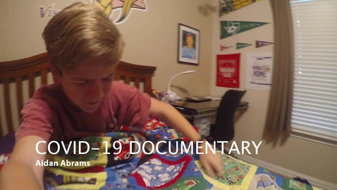 Thumbnail for entry Film Festival Entry 2: COVID Experience with Aidan
