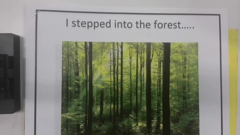 Thumbnail for entry 6th Grade Writing - Setting - I stepped out into the forest - Thursday May 14
