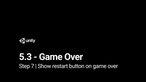 Thumbnail for entry 8.Show restart button on game over