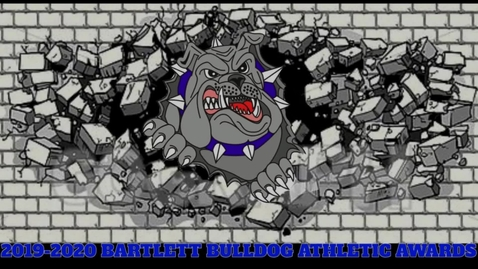 Thumbnail for entry 2019-2020 Bartlett Bulldog Athletics
