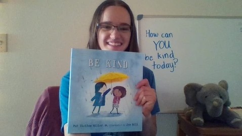 Thumbnail for entry Be Kind by Pat Zietlow Miller