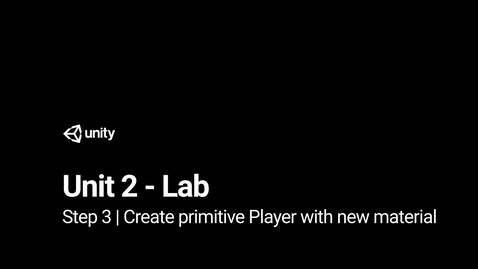 Thumbnail for entry Lab 2 - Step 3 - Create primitive Player with a new material