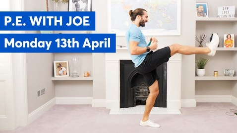 Thumbnail for entry PE With Joe | Monday 13th April