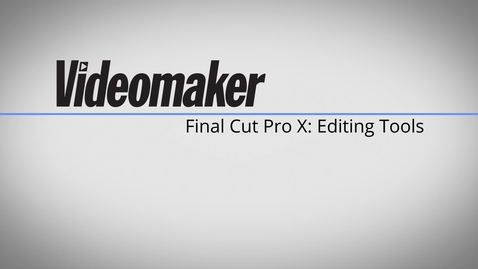 Thumbnail for entry Final Cut Pro X Tutorial - Editing Tools 2B