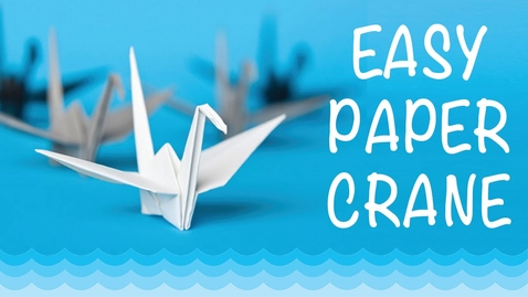 Thumbnail for entry How To Make a Paper Crane: Origami Step by Step-Easy