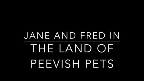 Thumbnail for entry Land of Peevish Pets Play