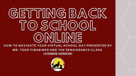 Thumbnail for entry Getting Back to School Online CHJH 2020-2021 Chinese Version