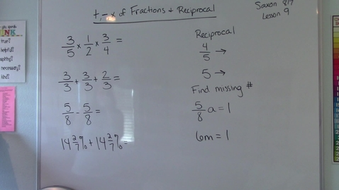 Thumbnail for entry Lesson 9 - Addition, Subtraction, and Multiplication of Fractions and Reciprocals