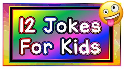 Thumbnail for entry 12 Silly Jokes for Kids 2019