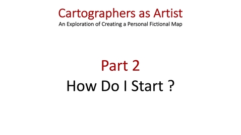 Thumbnail for entry Week April 27-May 1 2020 Cartographers as Artists Part 2