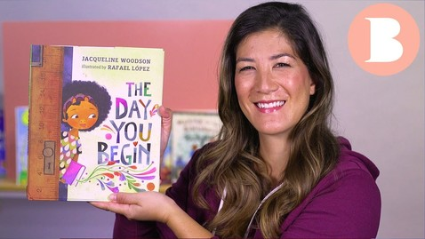 Thumbnail for entry The Day You Begin - Read Aloud Picture Book | Brightly Storytime