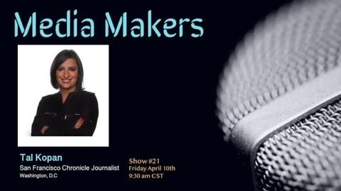 Thumbnail for entry Media Makers show #21-  Tal Kopan