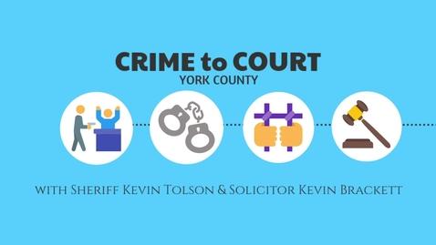 Thumbnail for entry Crime to Court: Crime Prosecution  Episode 2