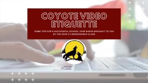 Thumbnail for entry Coyote Video Etiquette 2020-2021
