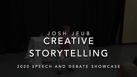 Thumbnail for entry Josh Jeub (Creative Storytelling).mp4