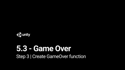 Thumbnail for entry 4.Create GameOver function