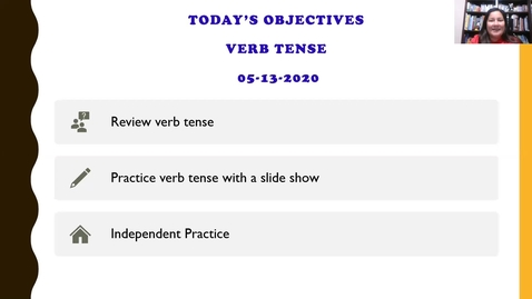Thumbnail for entry Writing Lesson on Verb Tense Part 2_5/13/20