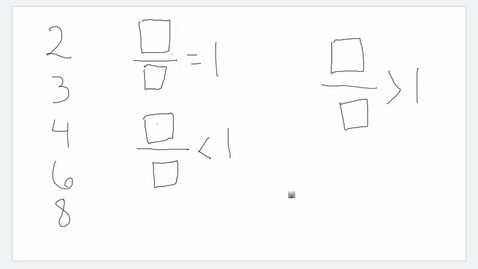 Thumbnail for entry Making fractions and comparing them to 1