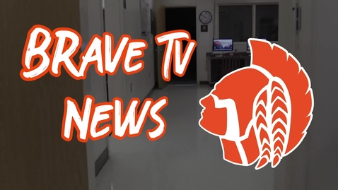 Thumbnail for entry Brave TV News 2/4/2020