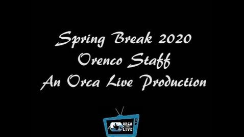 Thumbnail for entry Orenco Elementary Staff Spring Break 2020