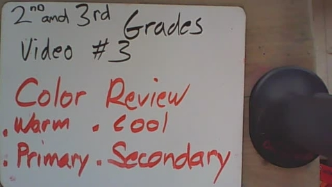 Thumbnail for entry 2nd and 3rd grade video #3 color review