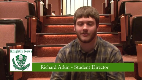 Thumbnail for entry Senior Directed One Act Play Interview With Richard Atkin