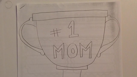 Thumbnail for entry Mother's Day Writing-Day 1