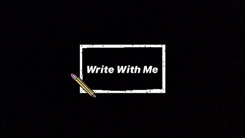 Thumbnail for entry Wednesday 5/13 - Writing