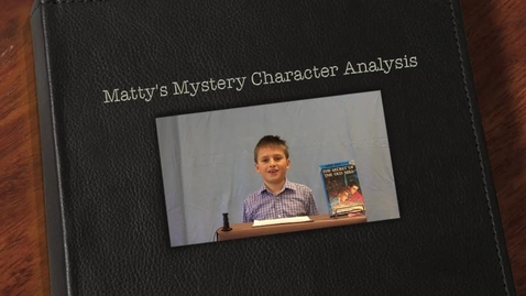 Thumbnail for entry Matty's Mystery Character Analysis