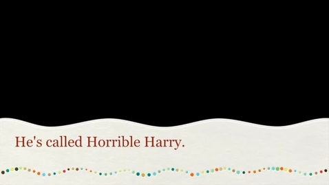 Thumbnail for entry Horrible Harry