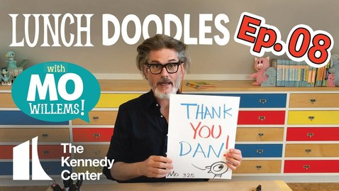 Thumbnail for entry LUNCH DOODLES with Mo Willems! Episode 08