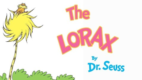 Thumbnail for entry The Lorax by Dr. Seuss, Brightly Stortytime