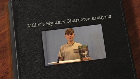 Thumbnail for entry Miller's Mystery Character Analysis