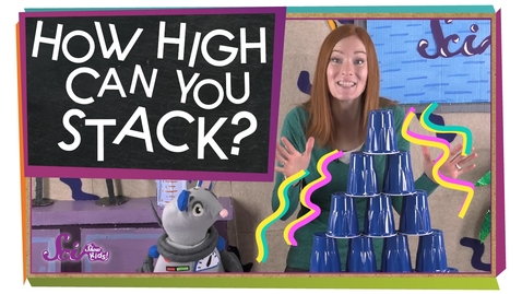 Thumbnail for entry How High Can You Stack? | Engineering for Kids