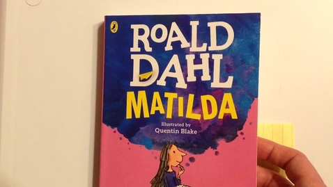 Thumbnail for entry Matilda, Ch. 19 & 20