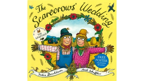 Thumbnail for entry The Scarecrows Wedding by Julia Donaldson