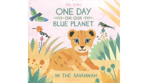 Thumbnail for entry One Day on our Blue Planet - in the Savannah by Ella Bailey
