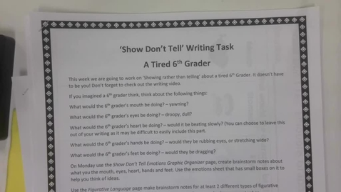 Thumbnail for entry 6th Grade Writing - Show don't tell -  A Tired 6th Grader - May 4
